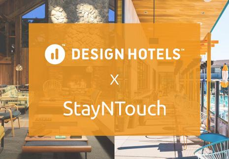 StayNTouch and Design Hotels Partner to offer Intuitive Cloud PMS and Contactless Technology to over 300 Independent Hotels