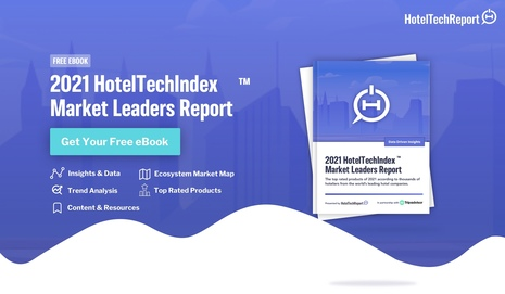 Hotel Tech Report Launches the 2021 HotelTechIndex™ Market Leaders Report to Help Hotels Identify Top Technology Solutions in the Recovery